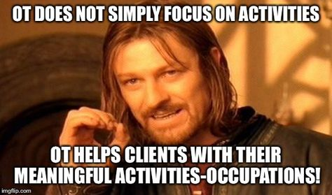 Pin by Hannah Lee on OT Memes   Therapy humor