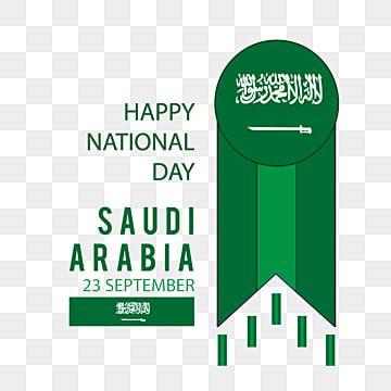 يوم وطني سعيد شارة علم المملكة العربية السعودية عرب بطاقة توضيح Png والمتجهات للتحميل مجانا Happy National Day National Day Saudi National Day