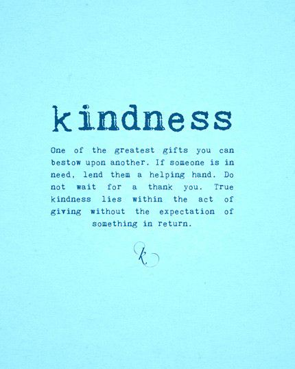 Kindness | Encouragement quotes, Kindness quotes ...