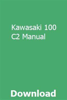 Kawasaki 100 C2 Manual Kawasaki Honda Service Used Motorcycle Parts