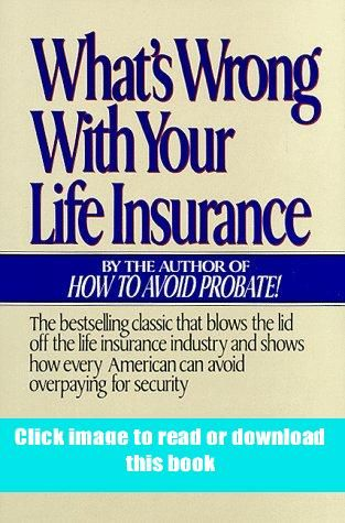Pdf What S Wrong With Your Life Insurance Book Pdf Free Download In 2020 Books Whats Wrong This Book