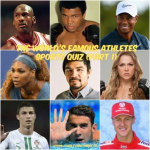 Can You Recognize These Following World S Famous Athletes Sports Quiz Part 1 Sports Quiz Sports Quiz