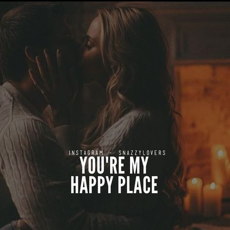 You're My Happy Place love love quotes relationship quotes relationship quotes and sayings