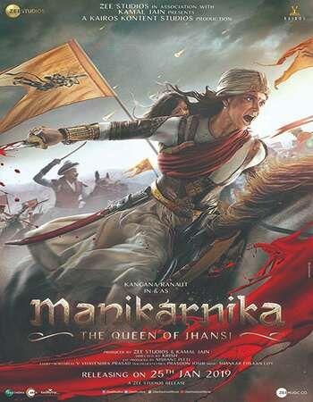 Manikarnika The Queen of Jhansi 2019 Full Hindi Movie 480p