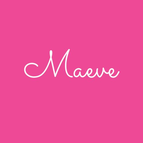 Maeve - These Girl Baby Names Are Going to Be Popular in 2018 - Photos