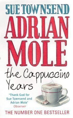 Adrian Mole The Cappuccino Years By Townsend Sue New Ed Https Www Amazon Com Dp B00do8wnim Ref Cm Sw R Pi Dp U X Adrian Mole Book Writer Childhood Books