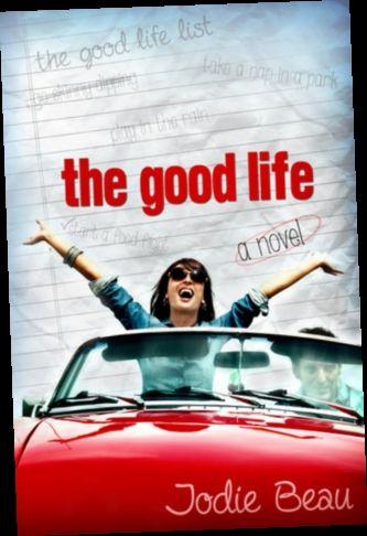 Ebook Pdf Epub Download The Good Life By Jodie Beau Populyarnye Knigi Knigi Boui