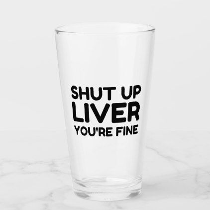 Liver You 39 Re Fine Glass Glass 40th Party Ideas Glassware