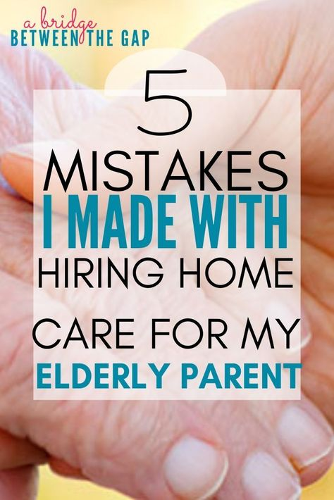 """When I first became a caregiver I thought I would never need """"outside"""" help. Boy, was I wrong! I soon saw the value in hiring home care for my elderly parent but I made several mistakes along the way. care for elderly Dementia Care, Alzheimer's And Dementia, Vascular Dementia, Dementia Awareness, Pcos, Burn Out, Aging Parents, Home Health Care, Health Tips"""