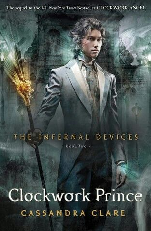 Clockwork Prince - The Infernal Devices II