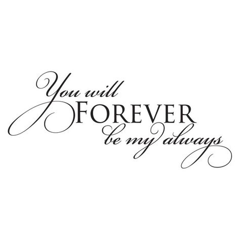 Wall Quote Decal You Will Forever Be My Always Marriage Wedding Love Anniversary Valentine Vinyl Wal