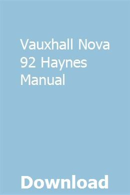 Vauxhall Nova 92 Haynes Manual Repair Guide Tax Guide Study Guide