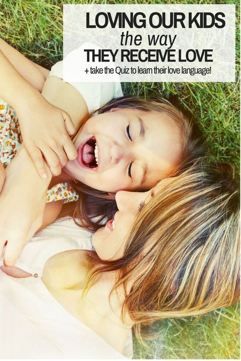 Love Languages Of Children Take The Free Quiz