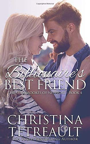 Epub Free The Billionaires Best Friend The Sherbrookes Of Newport Volume 4 Pdf Download Free Epub Mobi E Best Friends Bestselling Author Books To Read Online