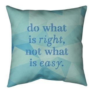 Overstock Com Online Shopping Bedding Furniture Electronics Jewelry Clothing More Quote Pillow Covers Do What Is Right Change Your Life Quotes