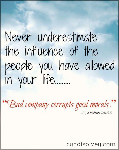 bad company corrupts good character sermon
