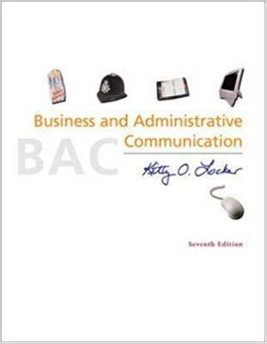 Test Bank For Title Business And Administrative Communication Edition 7th Edition Author S Kitty O Locker All Of O Test Bank Administration Communication