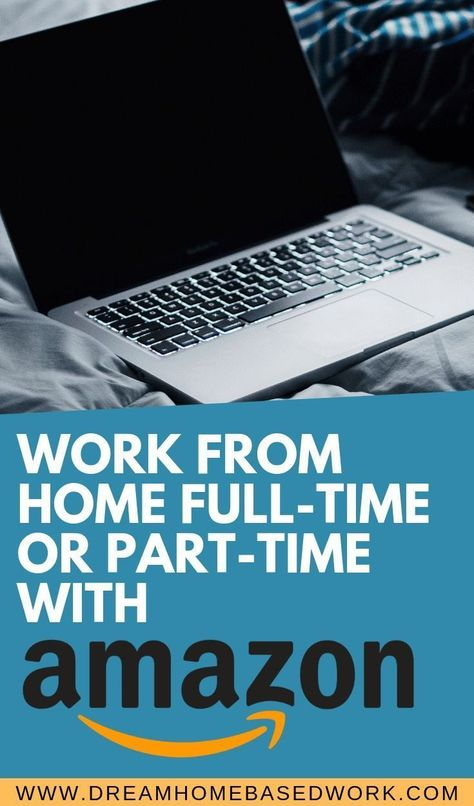 Amazon Online Jobs: Work from Home Part-Time or Full-Time