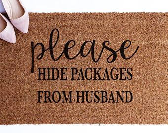 Please Hide Packages From Husband Doormat Coir Housewarming Gift