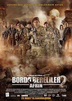 Bordo Bereliler Afrin Filmi Izlebi Hd Film Izle Aksiyon Filmi Sinema Savas Filmi