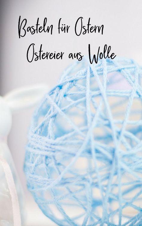Osterdeko - gefüllte Ostereier aus Wolle selber machen | feierSun.de