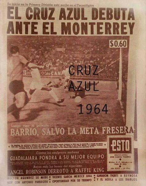 Primer partido de Cruz Azul en primera