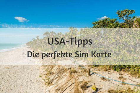Die Perfekte Sim Karte Fur Deinen Usa Urlaub Urlaub Florida