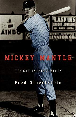 Download Pdf Mickey Mantle Rookie In Pinstripes Free Epub Mobi Ebooks Mickey Mantle Mantle Pinstripe