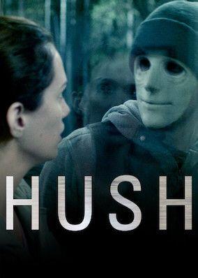 Check Out Hush On Netflix Filmes Cartazes De Filmes De Terror Filmes De Terror