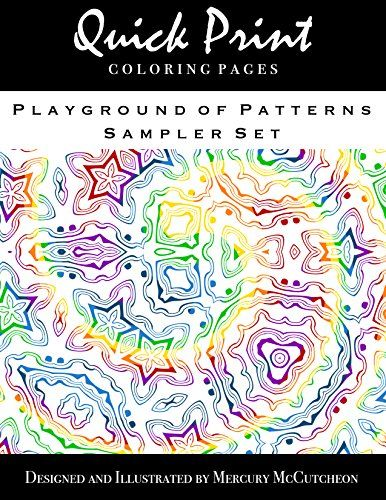 Playground Of Patterns Sampler Set Quick Print Coloring Pages Series By Mercury McCutcheon Amazon Dp B012J6WJ4M Refcm Sw