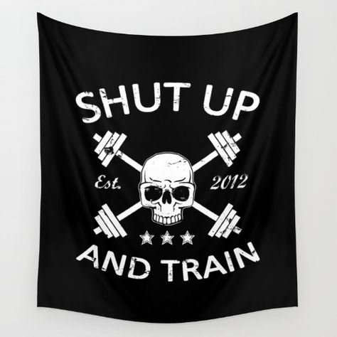 Shut Up and Train Wall Tapestry