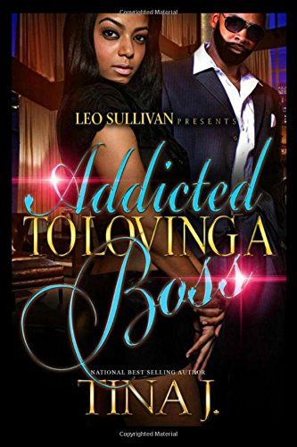 Download Pdf Addicted To Loving A Boss Free Epub Mobi Ebooks Addicted To Love Free Kindle Books Free Books Online
