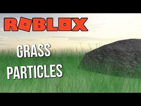 grass roblox particles tutorial f3x build pro blending nicer textures better teleport robux codes promo working october script