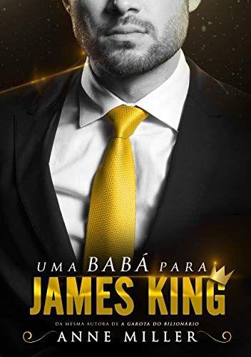 Uma Baba Para James King Dinastia King Livro 1 Por Miller Anne