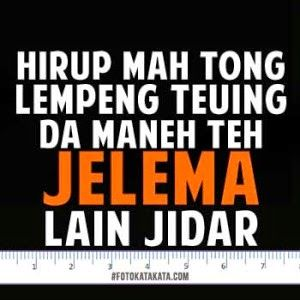 50 Kumpulan Gambar Meme Lucu Terbaru Dilan Bahasa Sunda Jawa