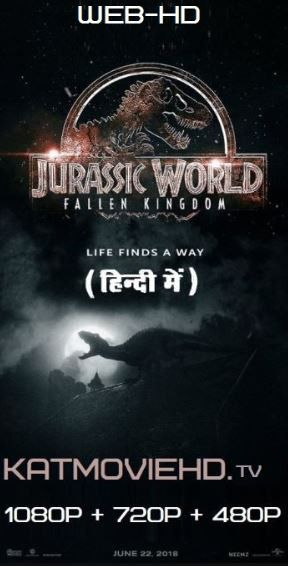 Jurassic World 2 Fallen Kingdom (2018) Web-DL Dual Audio