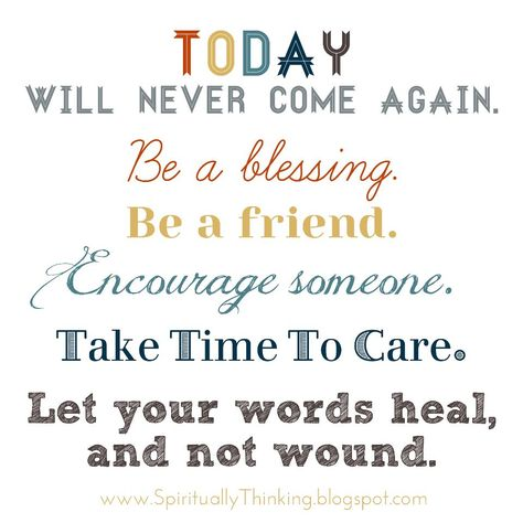 Let your words heal and not wound!