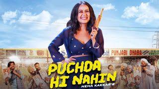 Puchda Hi Nahi Neha Kakkar Lyrics Play Audio Mp3 Song Video Bollywood Songs Trending Songs Desi Music