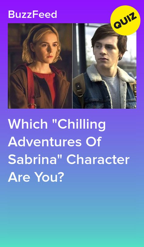 Which Chilling Adventures Of Sabrina Character Are You?