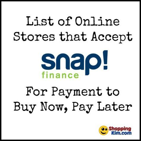 Online Stores That Accept Snap Finance To Buy Now Pay Later Shopping Kim Online Store Stuff To Buy Buy Now