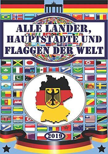 Alle La Nder Hauptsta Dte Und Flaggen Der Welt Hauptst Dte