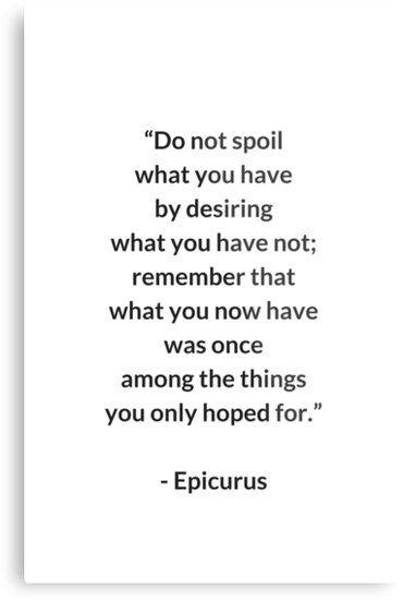 Epicurus Stoic Quote Metal Print Redbubble Stoic Stoicism Philosophy Aesthetic Inspiration Seneca Epic Stoic Quotes Philosophy Quotes Stoicism Quotes