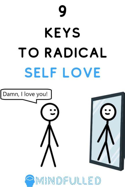 9 Keys to Radical Self Love