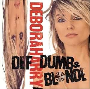 Def Dumb Blonde Wikipedia Debbie Harry Deborah Harry Blondie Debbie Harry