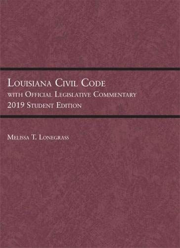 Louisiana Civil Code with Official Legislative Commentary
