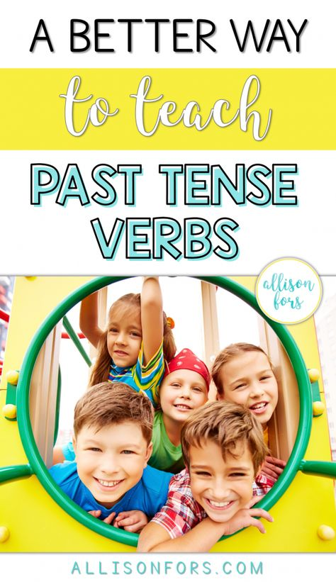 A Better Way to Teach Past Tense Verbs in Speech Therapy