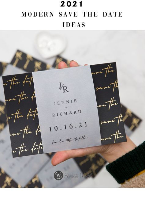 Save the date? Our digital printing saves the date card inspired by printing on vellum and adding a modern foil black backer. SKU code:SWTD012 #wedding #weddinginvitations#stylishwedd #stylishweddinvitations#savethedate#vellumweddinginvitations#modernwedding#2021wedding#springwedding#summerwedding