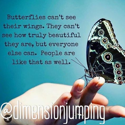 #butterflies #beautifulpeople #seeyourworth #youarebeautiful #youareit #zen #whole #unity #dimensionjumping #loveyourself #selflove #medidate #universe #positivevibes #everyoneseesit #yourwings #spreadyourwings #wings #vision #noticeit #lifeheartbalance #believeinyou #trusttheuniverse #trustinyou #youcandoit #unsee #selfworth #youareworthy