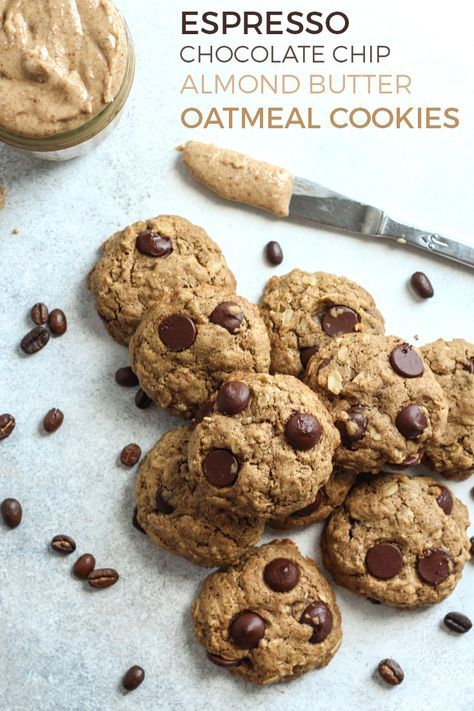 Espresso Chocolate Chip Almond Butter Oatmeal Cookies Recipe