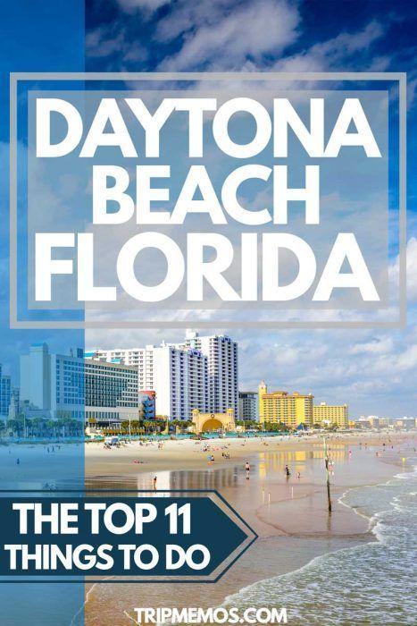Top 11 Things To Do In Daytona Beach Florida Daytona Beach Florida Florida Travel Daytona Beach